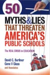 50 Myths & Lies That Threaten America's Public Schools